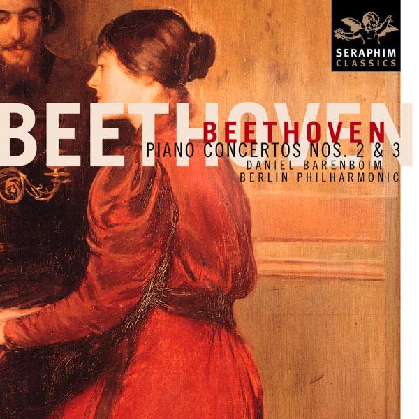 Daniel Barenboim/Berlin Philharmonic - Beethoven: Piano Concerto Nos. 2 & 3