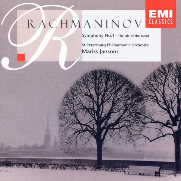 Mariss Jansons/St Petersburg Philharmonic Orchestra (Leningrad) - Rachmaninov: Symphony No. 1/The Isle of the Dead