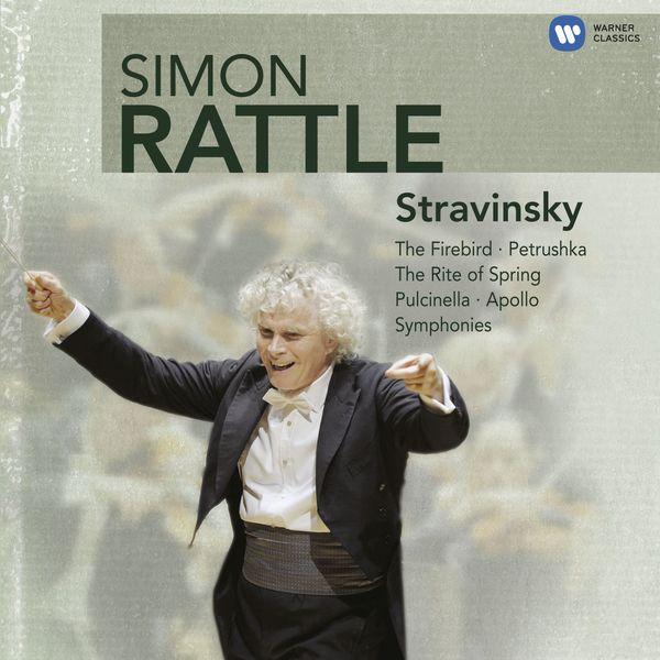 Sir Simon Rattle - Stravinsky