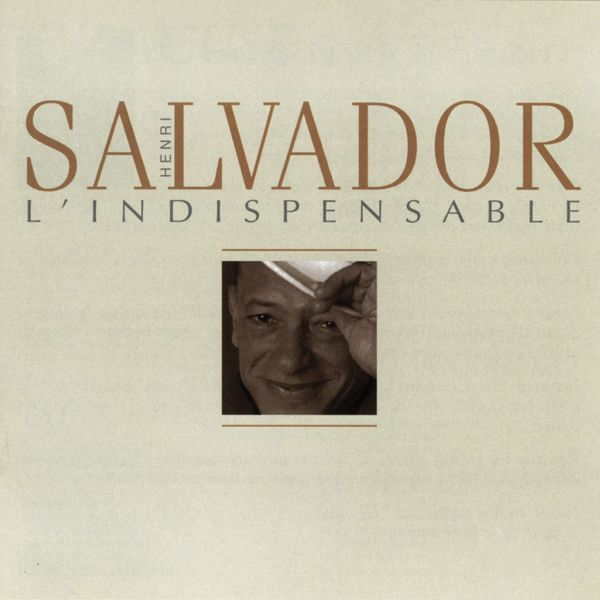 Henri Salvador - L'indispensable