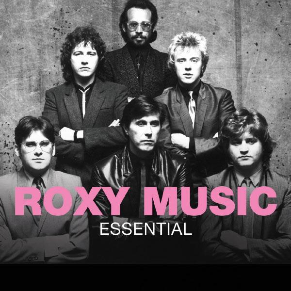 Roxy Music|Essential