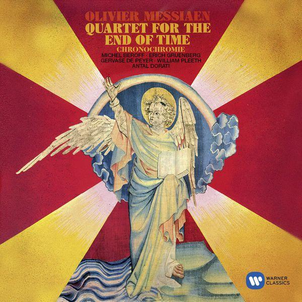 Michel Béroff - Olivier Messiaen : Quatuor pour la fin du Temps - Chronochromie