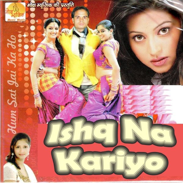 Satte Farmaniya - Ishq Na Kariyo