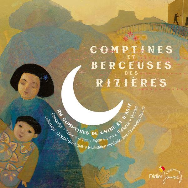 Various Artists - Comptines et berceuses des rizières (29 comptines de Chine et d'Asie)