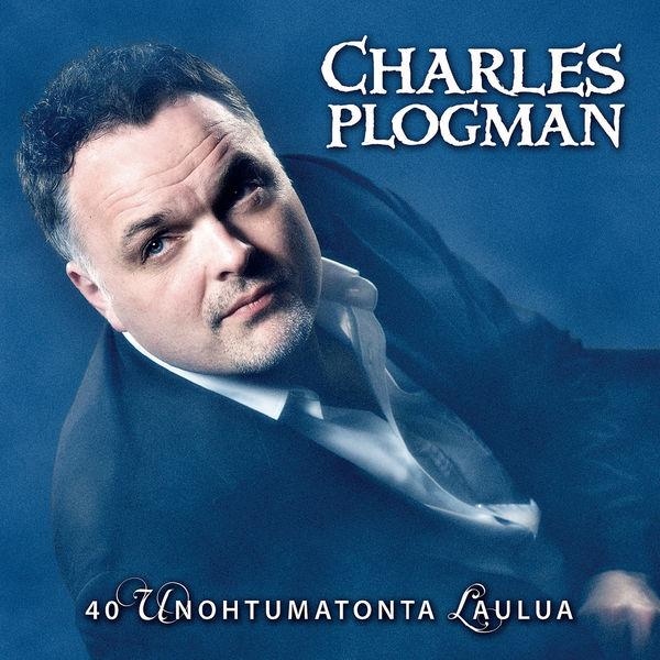Charles Plogman - 40 Unohtumatonta laulua