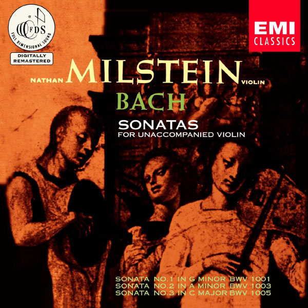 Nathan Milstein - Bach: Sonatas for Unaccompanied Violin