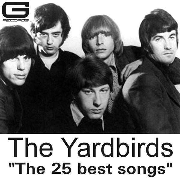 The Yardbirds|The 25 Best Songs