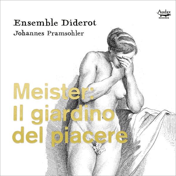 Ensemble Diderot - Meister: Il giardino del piacere