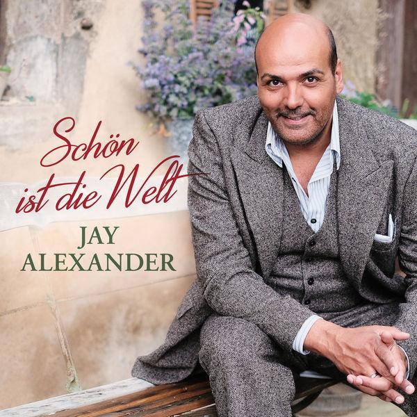 Jay Alexander - Schön ist die Welt
