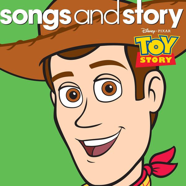 Various Interprets - Songs And Story: Toy Story