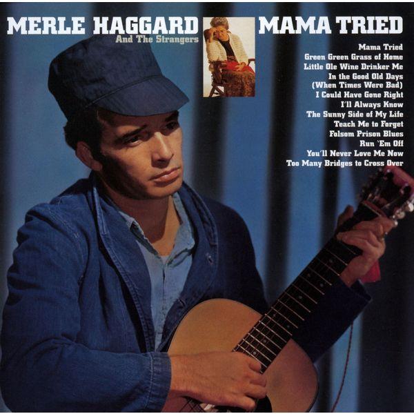 Merle Haggard & The Strangers|Mama Tried