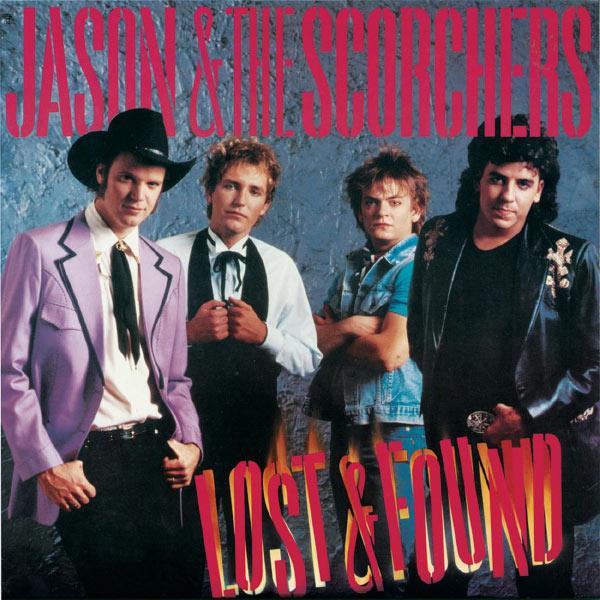 Jason & The Scorchers|Fervor / Lost & Found