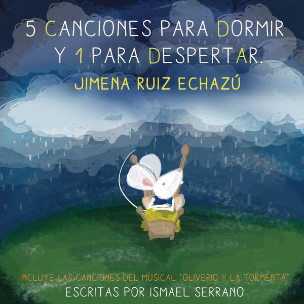 Jimena Ruiz Echazu - 5 Canciones para Dormir y 1 para Despertar