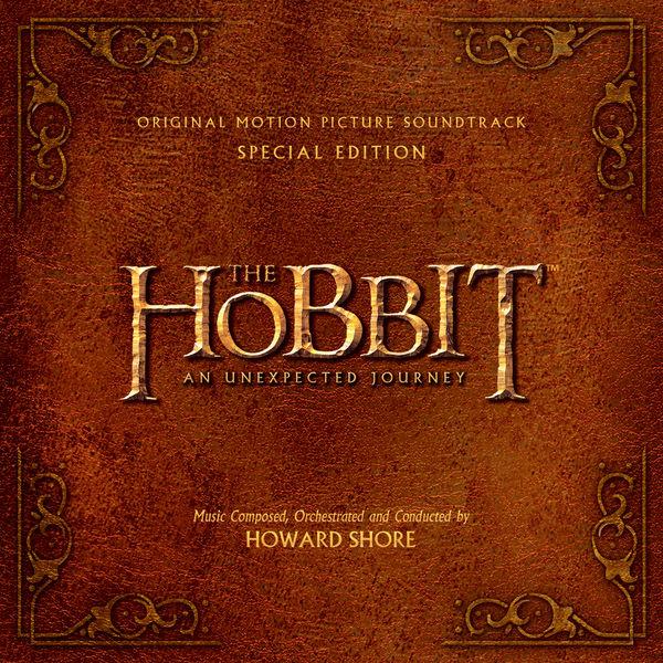 Howard Shore - The Hobbit: An Unexpected Journey Original Motion Picture Soundtrack