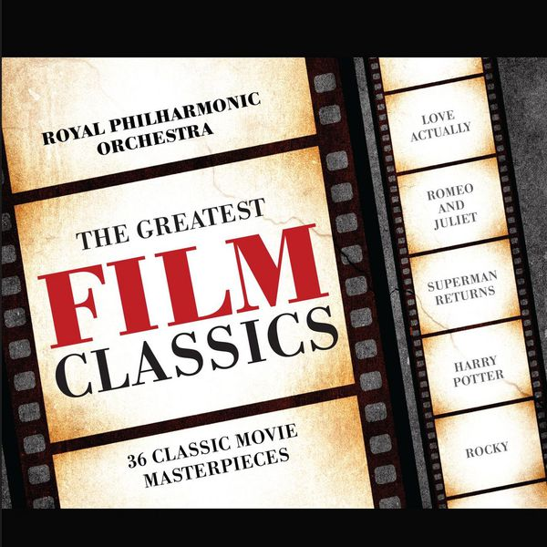 Royal Philharmonic Orchestra - Greatest Film Classics