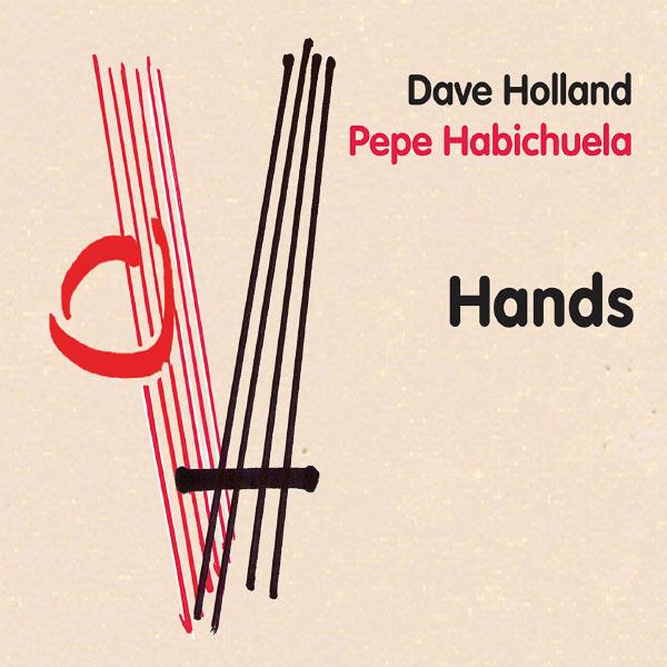 Dave Holland - Hands