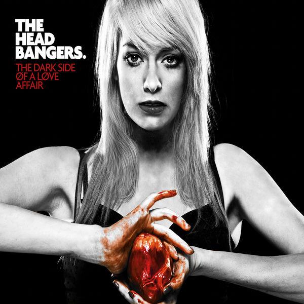 The Headbangers - The Dark Side of a Love Affair