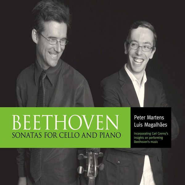 Peter Martens - Beethoven: Sonatas for Cello and Piano