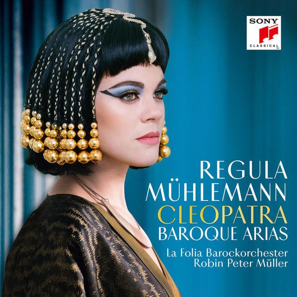 Regula Mühlemann - Cleopatra - Baroque Arias