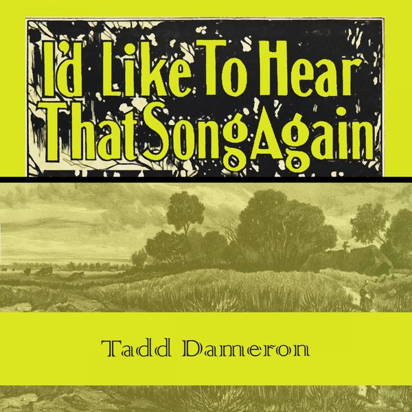 Tadd Dameron - Id Like To Hear That Song Again