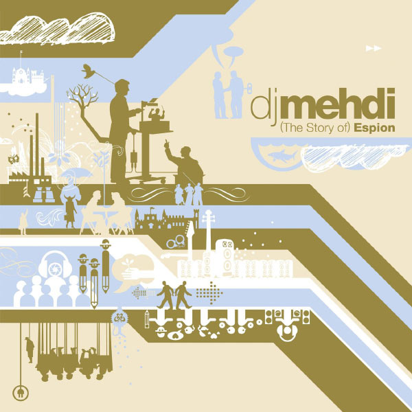 dj mehdi the story of espion