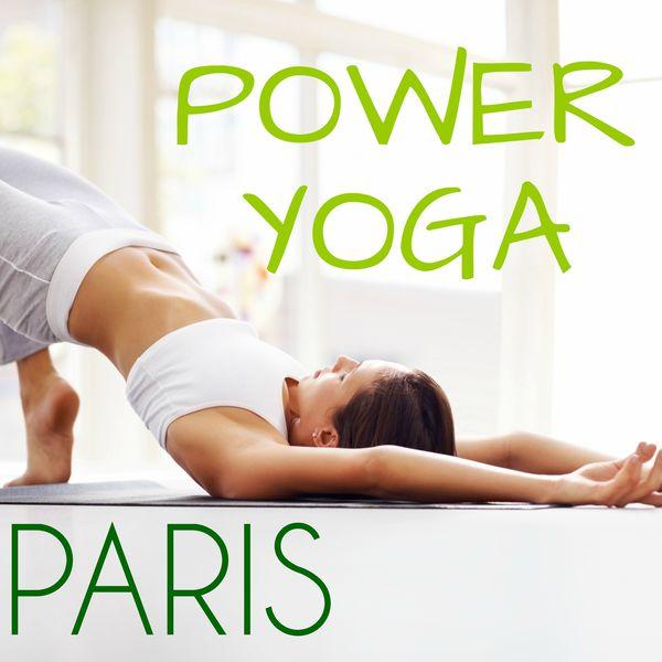 Album Power Yoga Paris: Thérapie Yoga pour Vivre Tranquille