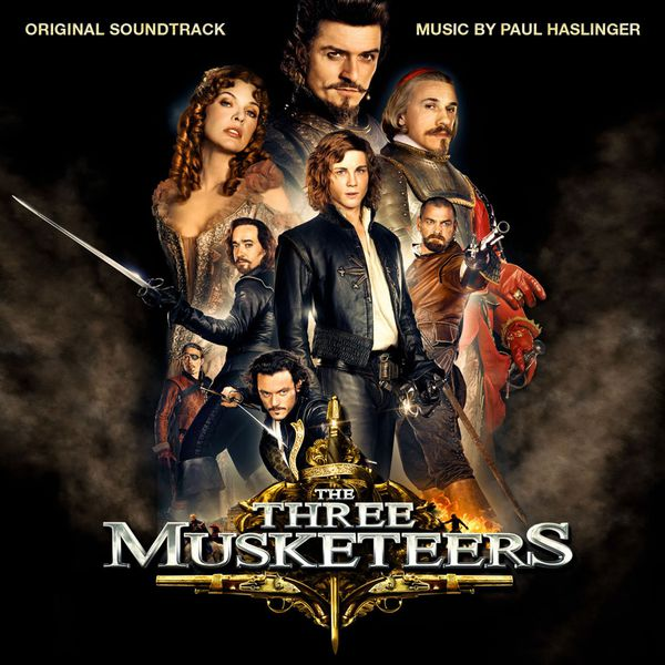Paul Haslinger - The Three Musketeers (Original Motion Picture Soundtrack)