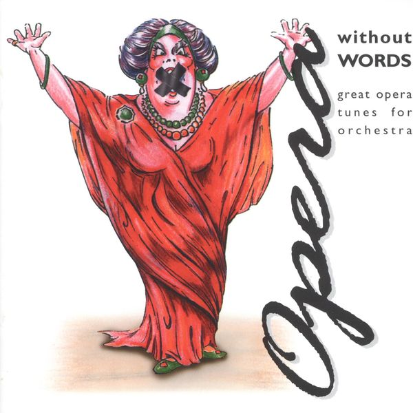 Carmen Dragon - Opera Without Words