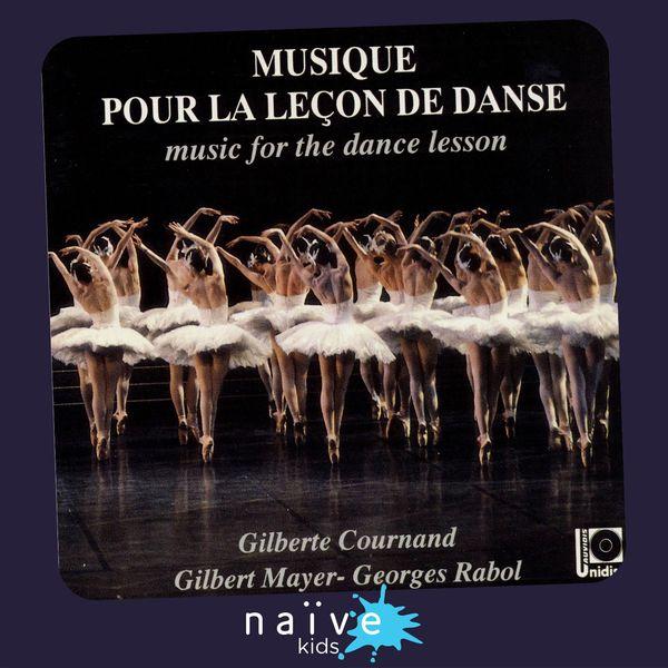 Gilbert Mayer, Georges Rabol, Gilberte Cournand - Musique pour la leçon de danse