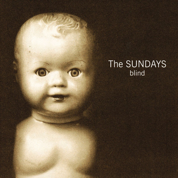 The Sundays|Blind