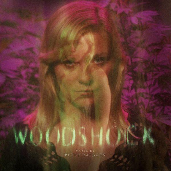 Peter Raeburn - Woodshock (Original Motion Picture Soundtrack)
