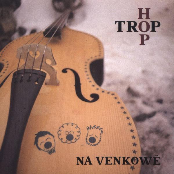 Hop Trop - Na venkowe