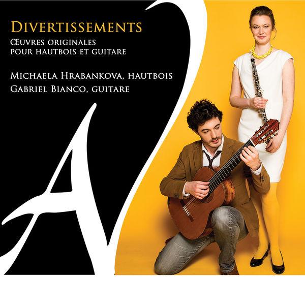 Michaela Hrabankova - Divertissements (Œuvres originales pour hautbois et guitare)