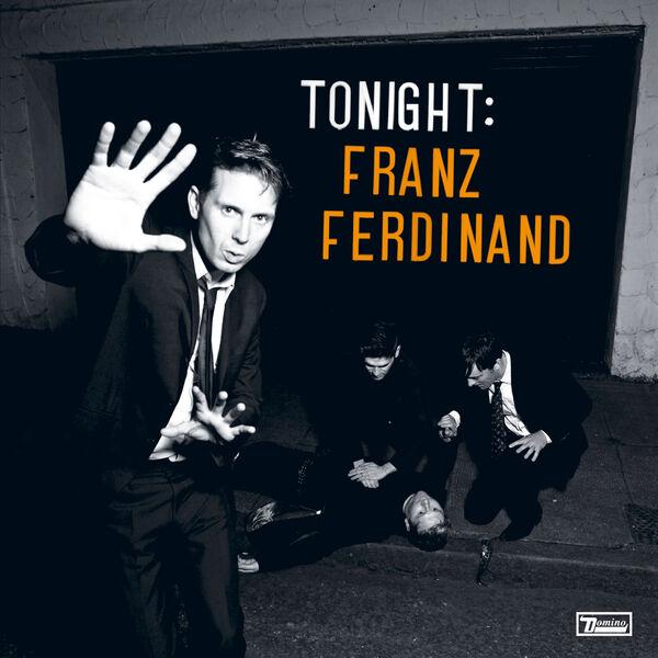 Franz Ferdinand|Tonight