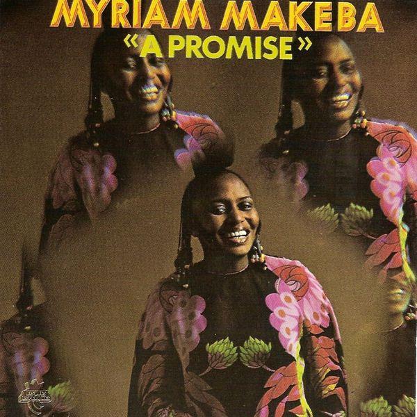 Myriam Makeba - A Promise