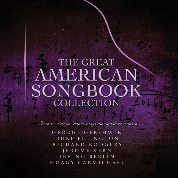 Beegie Adair - The Great American Songbook Collection