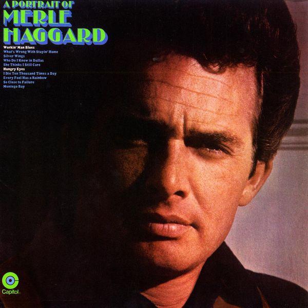 Merle Haggard - A Portrait Of