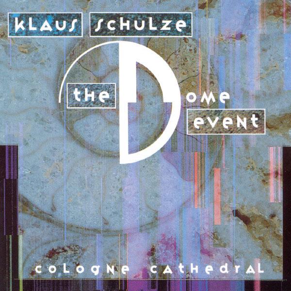 Klaus Schulze - The Dome Event