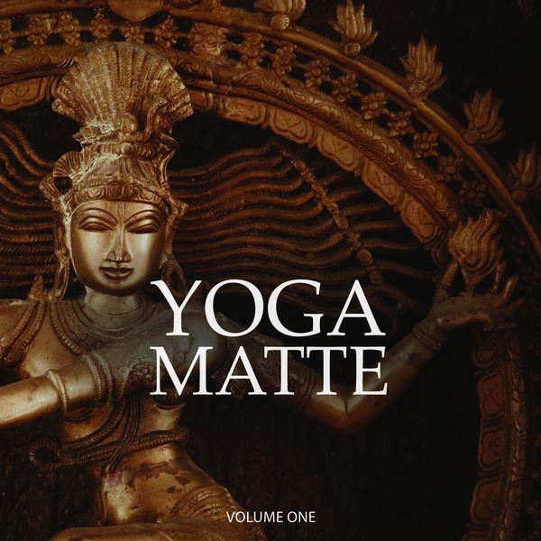 Various Artists - Yoga Matte, Vol. 1 (Finest Calm Vibes For Intense Workout)