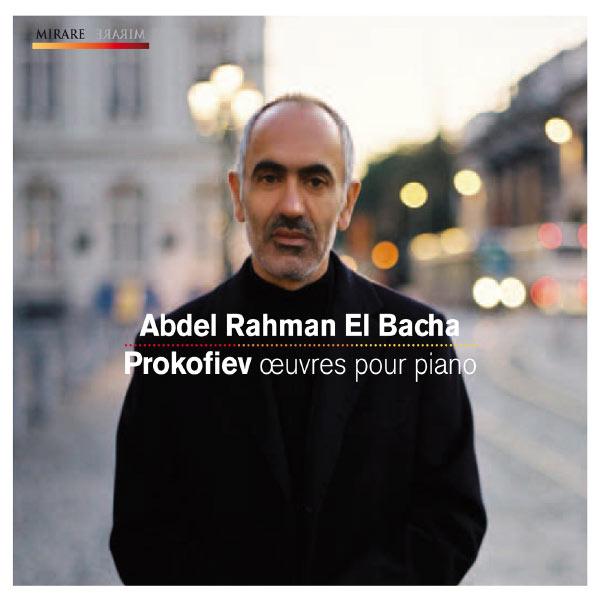 Abdel Rahman El Bacha - Prokofiev: Oeuvres pour piano