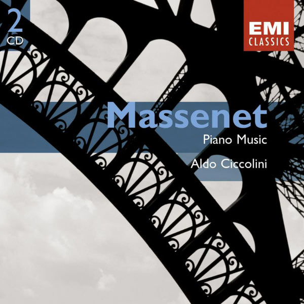 Aldo Ciccolini - Massenet:Piano Music