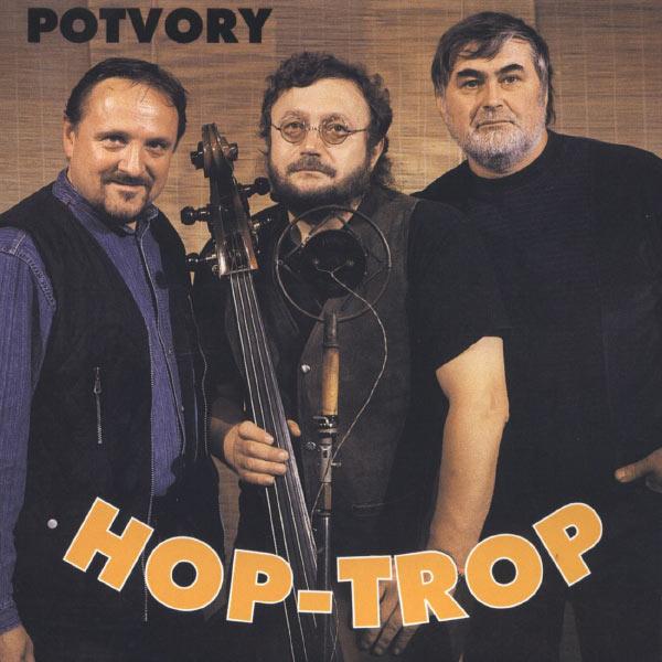 Hop Trop - Potvory