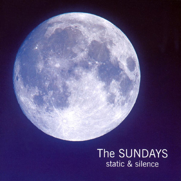 The Sundays|Static And Silence