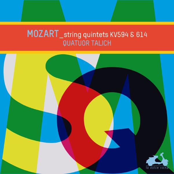Talich Quartet - Mozart : String Quintets KV593 & 614