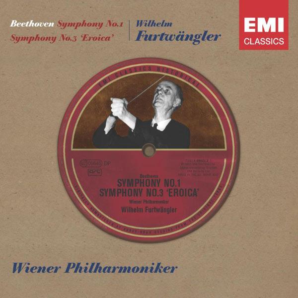 Wilhelm Furtwängler - Beethoven : Symphonies 1 & 3