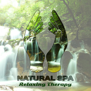 Natural Spa Relaxing Therapy – Deep Healing, Keep Calm and Relax