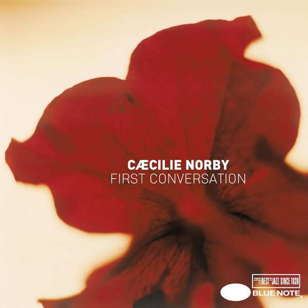Cæcilie Norby - First Conversation
