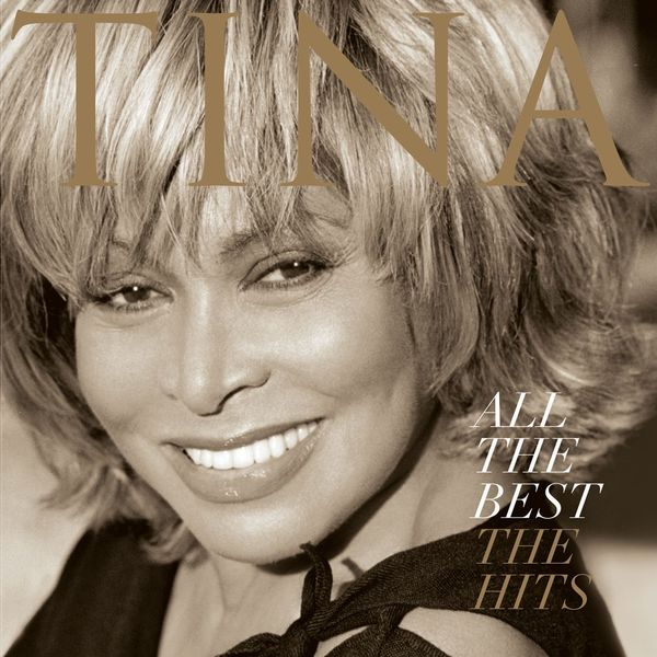 Tina Turner - All the Best - the Hits