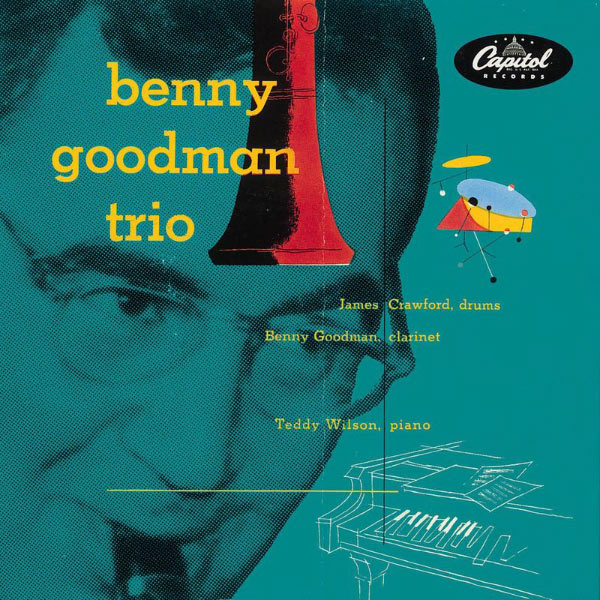 Benny Goodman - The Complete Capitol Trios