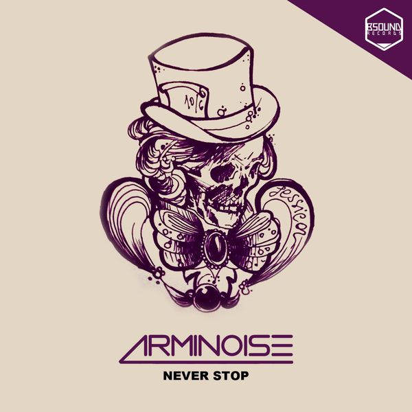 Arminoise - Never Stop